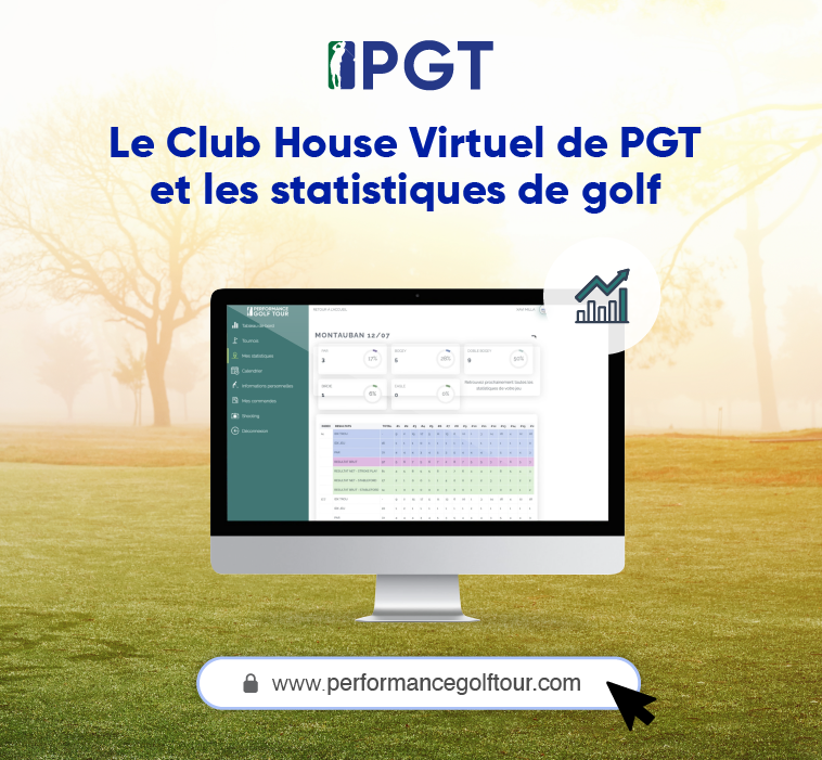 Le Club House Virtuel de Performance Golf Tour et les statistiques de golf